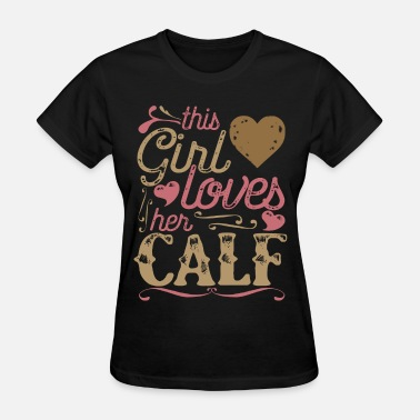 Cattle Calf Calf Shirt Gift - Women's T-Shirt