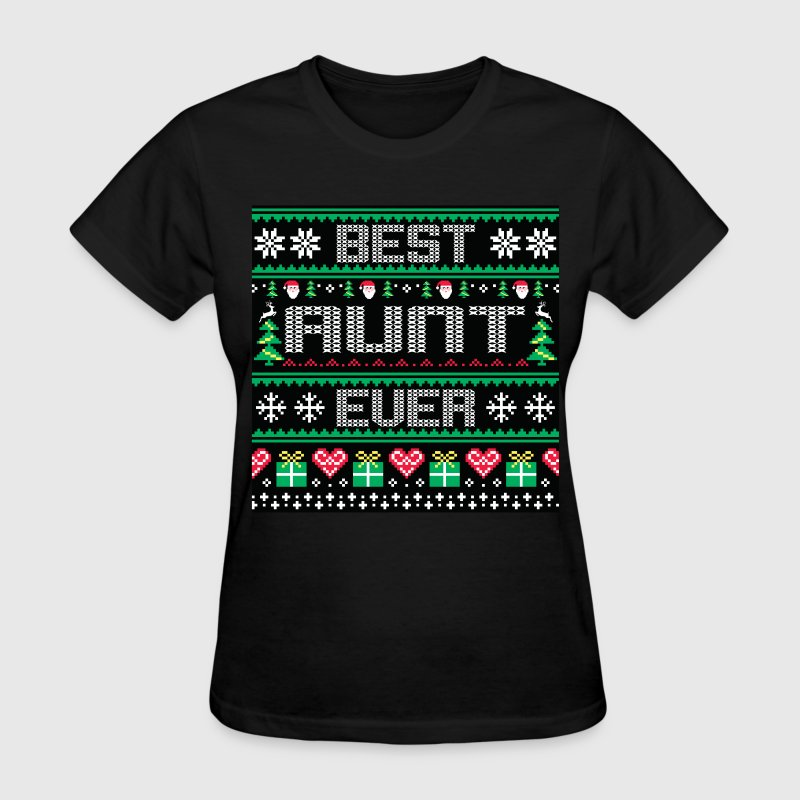 BEST AUNT EVER UGLY SWEATER - Women's T-Shirt