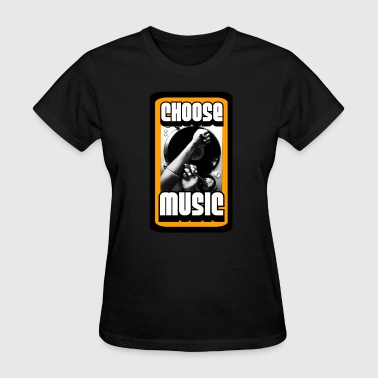 Choose Music. - Women's T-Shirt