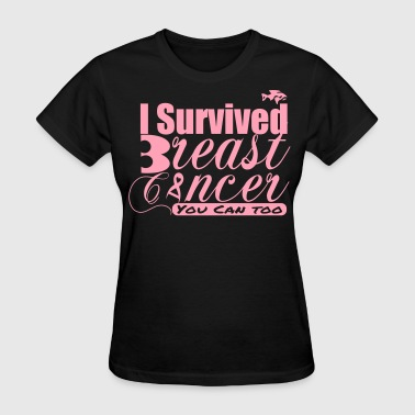 Survived Breast Cancer - I survived - Women's T-Shirt