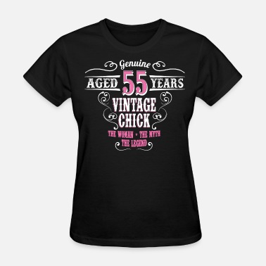 Years Vintage Chick Aged 55 Years... - Women's T-Shirt