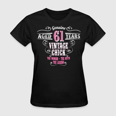 Vintage Chick Aged 61 Years.... - Women's T-Shirt