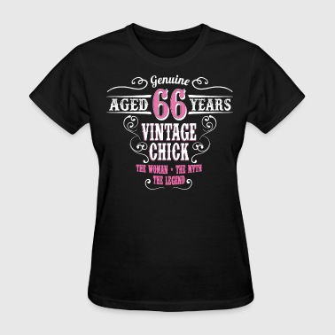 Vintage Chick Aged 66 Years... - Women's T-Shirt