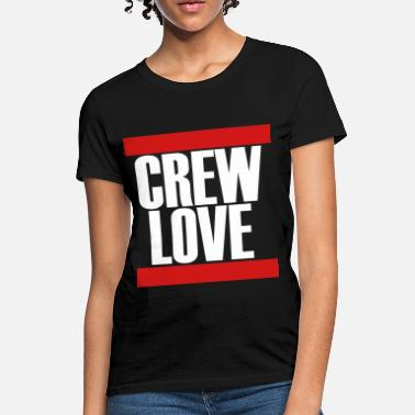 Loving The Crew Crew Love - Women's T-Shirt