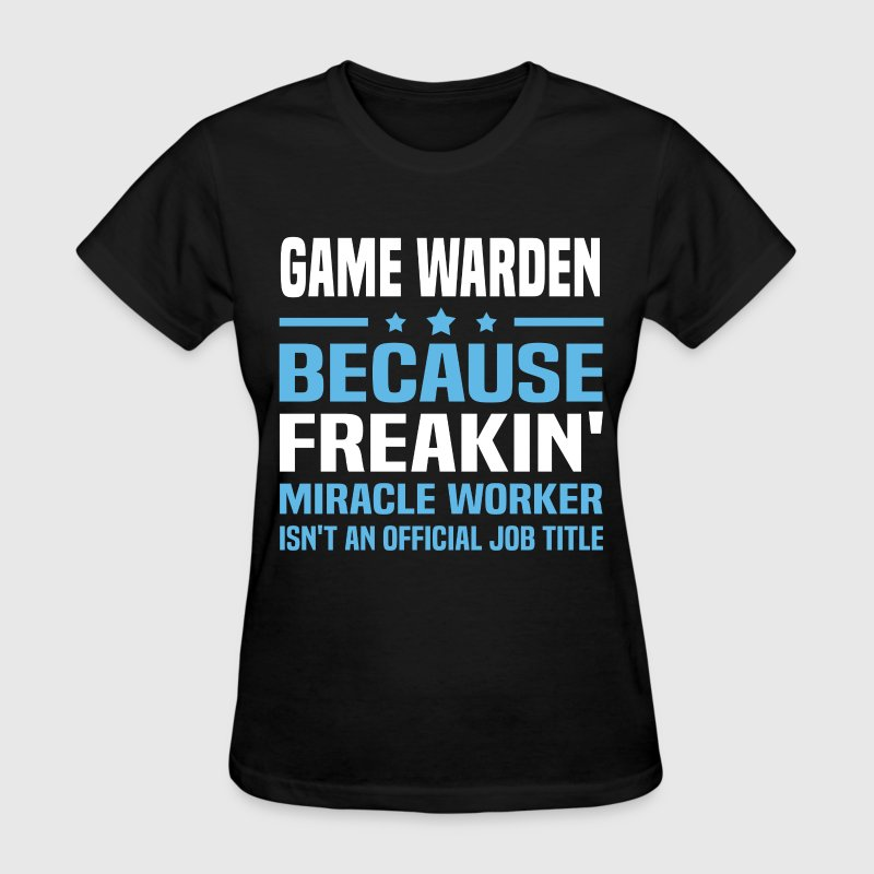 Game Warden - Women's T-Shirt