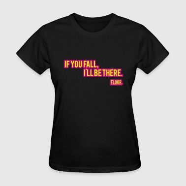 Floor - Women's T-Shirt