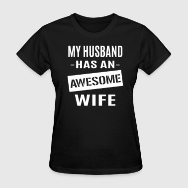 Awesome Wife - Women's T-Shirt