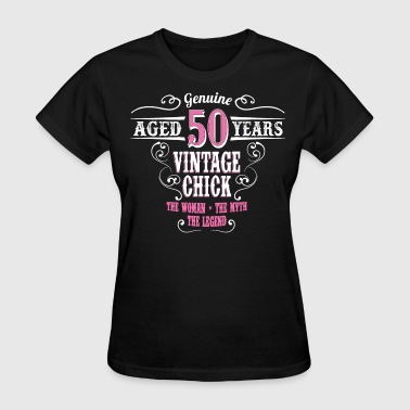 50 And Fabulous Vintage Chick Aged 50 Years... - Women's T-Shirt