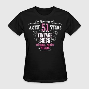 Vintage Chick Aged 51 Years... - Women's T-Shirt