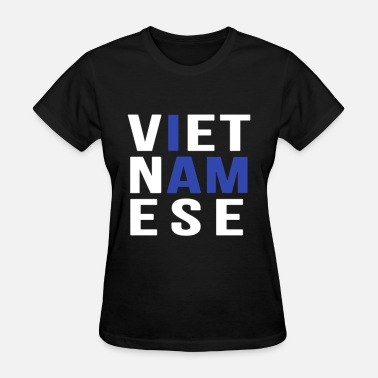 Swag I Am Vietnamese I AM VIETNAMESE (blue with no band) - Women's T-Shirt