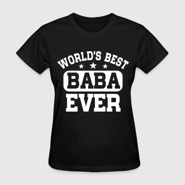 World's Best Baba Ever - Women's T-Shirt