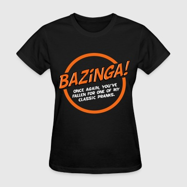 Bazinga! white text - Women's T-Shirt