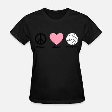 Volleyball Love peace love and volleyball - Women's T-Shirt