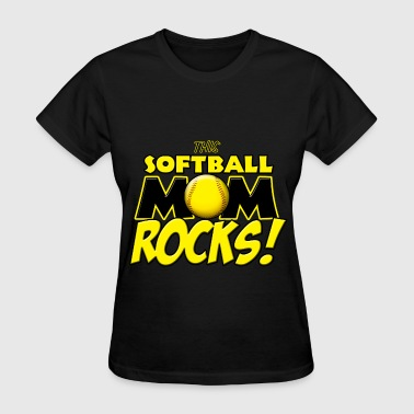 This Softball Mom Rocks - Women's T-Shirt