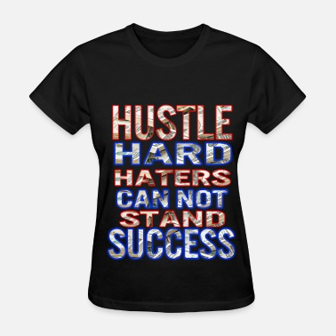 Dope Airbrush Design hustle hard - Women's T-Shirt