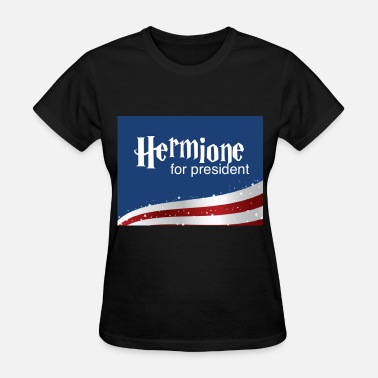 Hermione Hermione for president - Women's T-Shirt