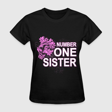 1 Sister Number One Sister Sister - No. 1 - Women's T-Shirt