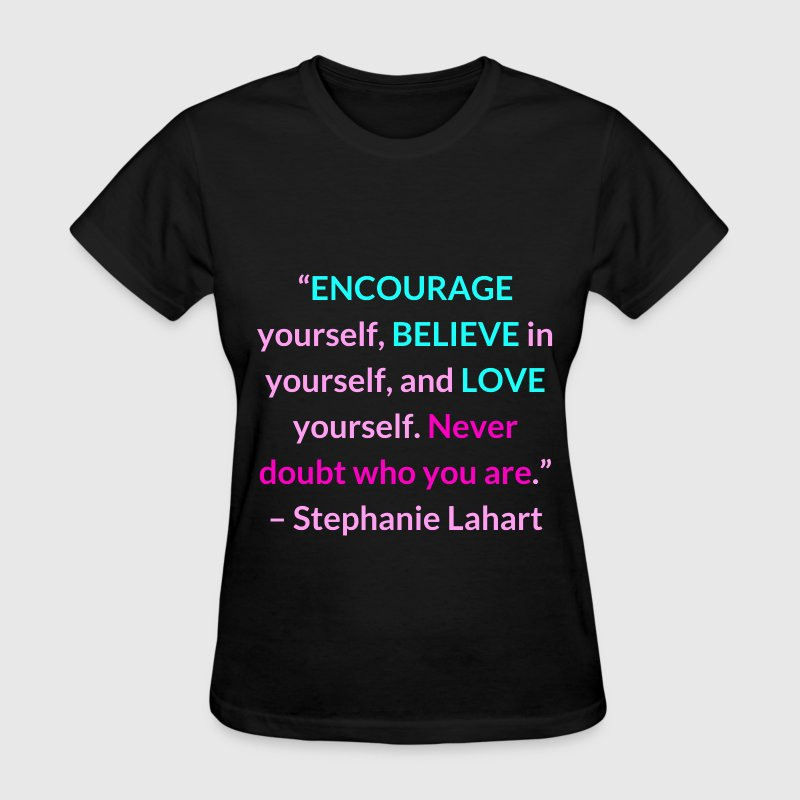 Inspiring Quotes #12 - Women's T-Shirt