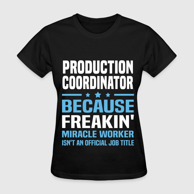 Production Coordinator - Women's T-Shirt