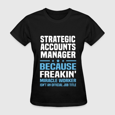 Strategic Accounts Manager - Women's T-Shirt