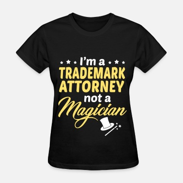 Trademark Trademark Attorney - Women's T-Shirt