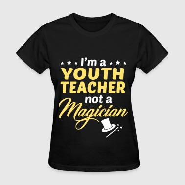 Youth Teacher - Women's T-Shirt
