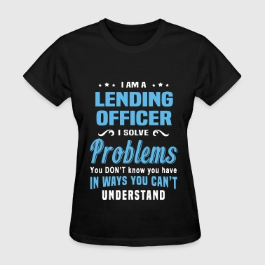 Lending Officer - Women's T-Shirt