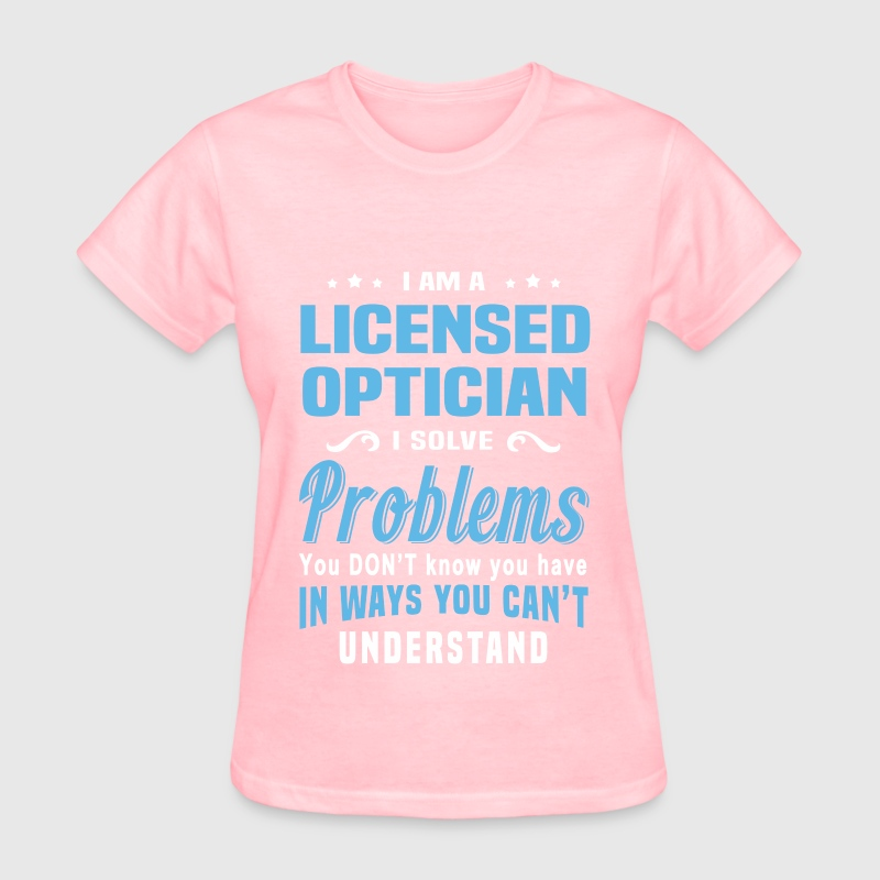 Licensed Optician By Bushking Spreadshirt