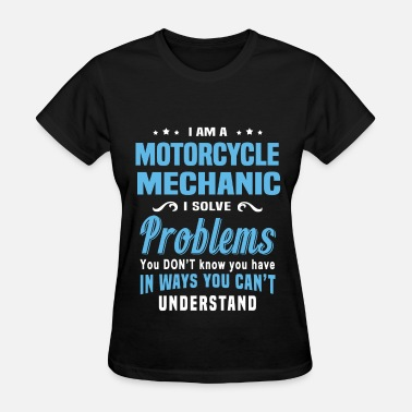 Motorcycle Mechanic Motorcycle Mechanic - Women's T-Shirt