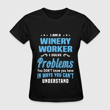 Winery Worker - Women's T-Shirt