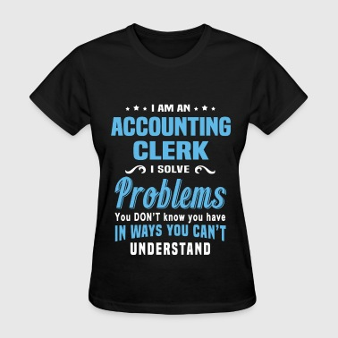 Accounting Clerk - Women's T-Shirt