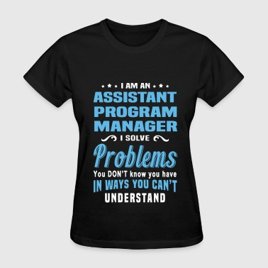 Assistant Program Manager - Women's T-Shirt