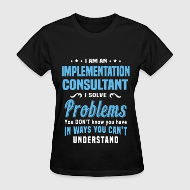 Implementation Consultant - Women's T-Shirt