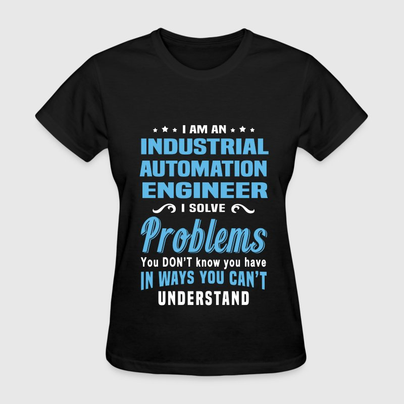 Industrial Automation Engineer - Women's T-Shirt