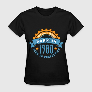 Born in the year 1980 a - Women's T-Shirt
