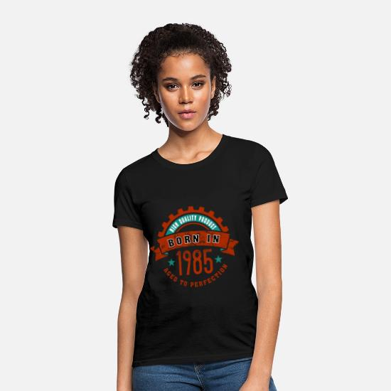 Age T-Shirts - Born in the year 1985 c - Women's T-Shirt black