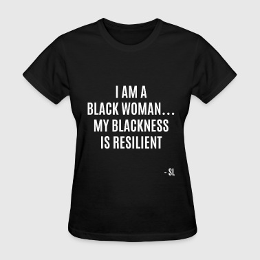 Resilient Black Woman - Women's T-Shirt