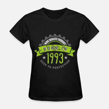 1993 Year Born in the year 1993 b - Women's T-Shirt