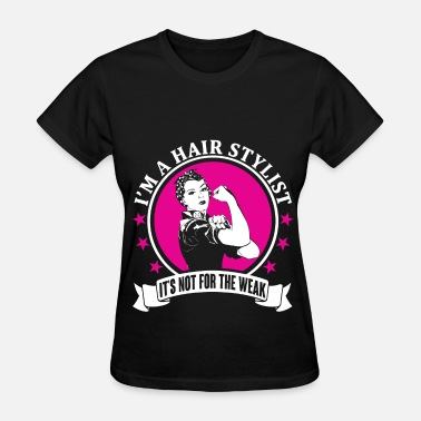 Awesome Hair Stylist Hair Stylist - Women's T-Shirt