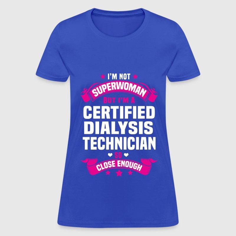 Certified Dialysis Technician by bushking | Spreadshirt