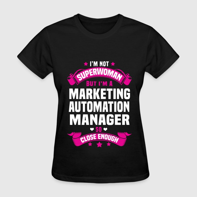 Marketing Automation Manager - Women's T-Shirt