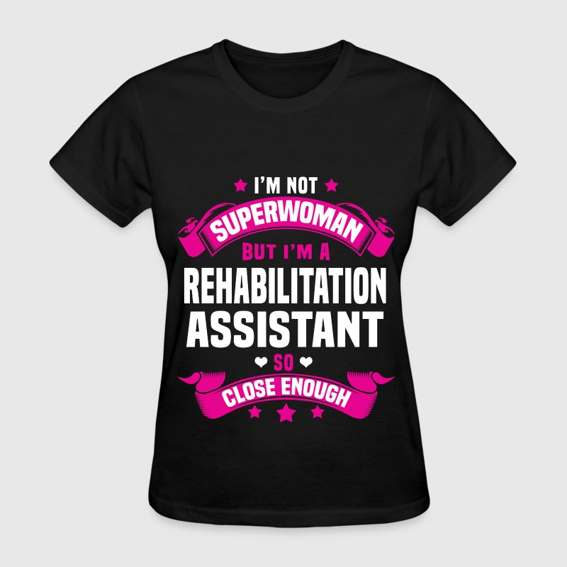 Rehabilitation Assistant - Women's T-Shirt