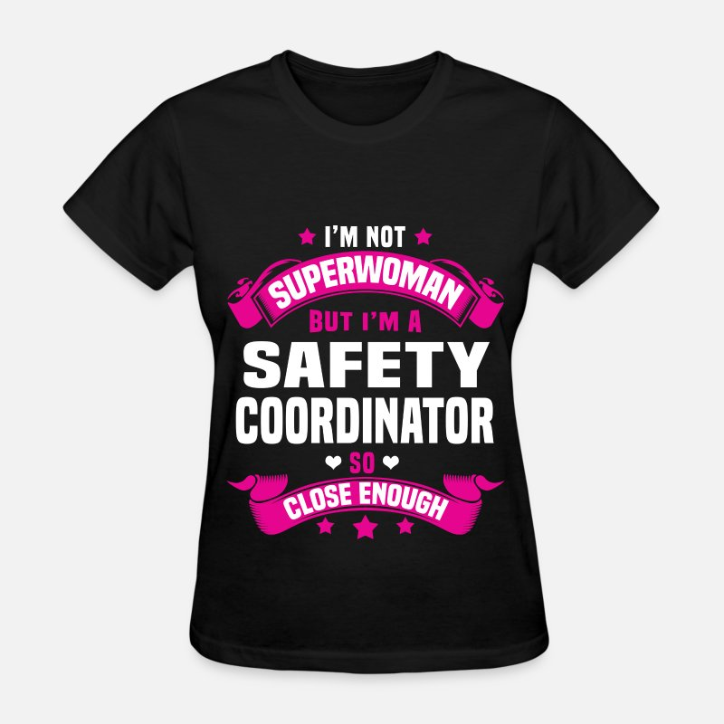 Safety Coordinator Funny T-Shirts - Safety Coordinator - Women's T-Shirt black