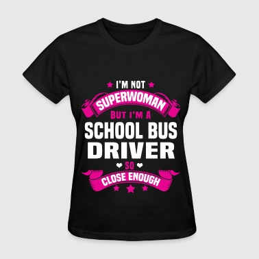 School Bus Driver - Women's T-Shirt