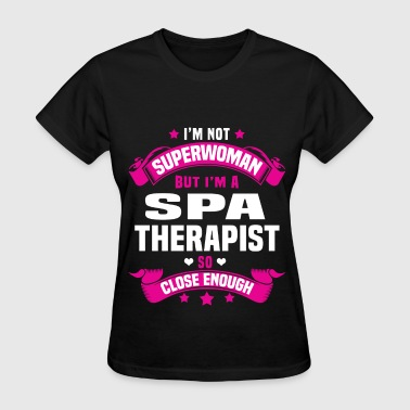 Spa Therapist Funny Spa Therapist - Women's T-Shirt