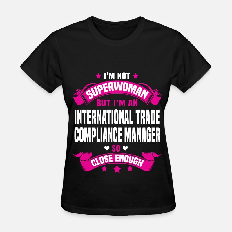 Super Woman T-Shirts - International Trade Compliance Manager - Women's T-Shirt black