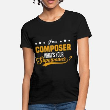 Composer Funny Composer - Women's T-Shirt