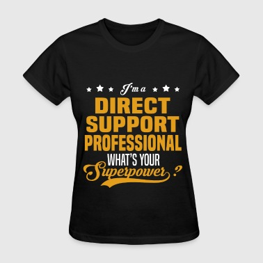 Direct Support Professional Direct Support Professional - Women's T-Shirt