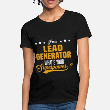 Shop Lead Generator T-Shirts online | Spreadshirt