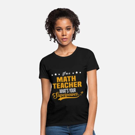 Superpower T-Shirts - Math Teacher - Women's T-Shirt black